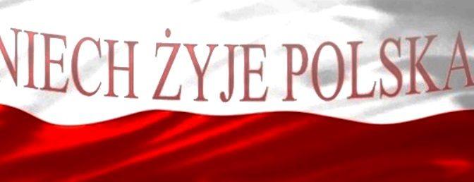 11.11.2018. Es lebe Polen! 100 Jahre Wiedererlangung der Unabhängigkeit